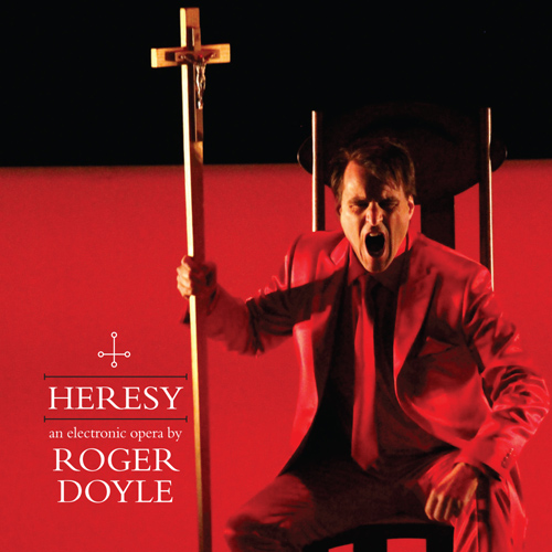 HERESY by Roger Doyle
